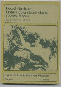 9780771988660: Food Plants of British Columbia Indians - Part 1/Coastal Peoples