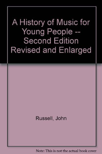 9780772000538: A History of Music for Young People -- Second Edition Revised and Enlarged