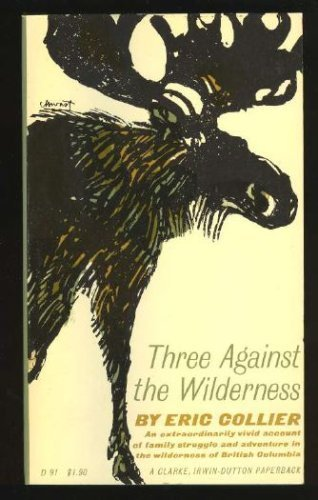 Three Against the Wilderness: Collier, Eric