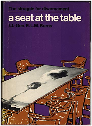 A seat at the table;: The struggle for disarmament