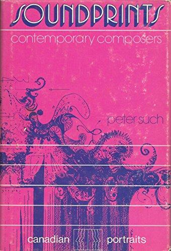 9780772005649: Soundprints; contemporary composers (Canadian portraits)