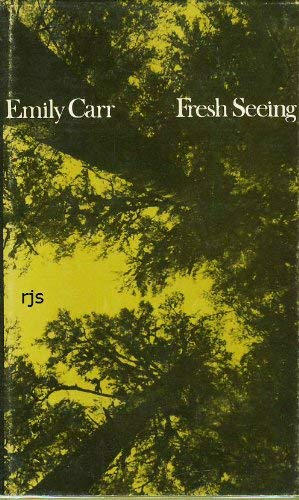 9780772005670: Fresh Seeing: Two Addresses by Emily Carr