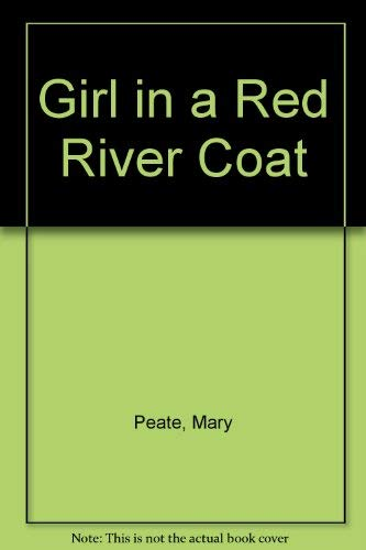 Girl in a Red River Coat: Mary Peate