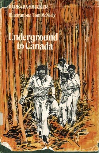 9780772011114: Underground to Canada