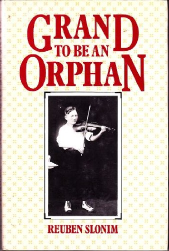 Grand to be an Orphan