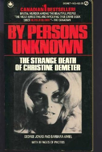 9780772300010: Title: By Persons Unknown The Strange Death of Christine