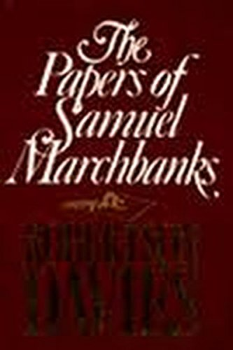 The Papers of Samuel Marchbanks: Davies, Robertson