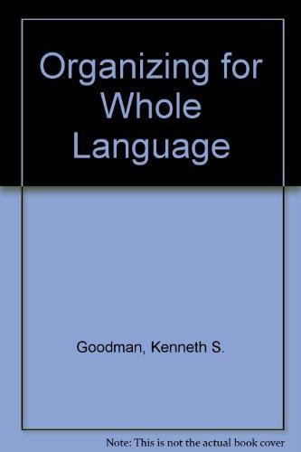 9780772518880: Organizing for Whole Language