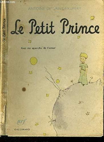 Le Petit Prince: Saint-Exupéry, Antoine De