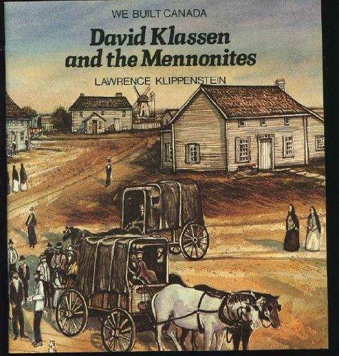 9780772552969: David Klassen and the Mennonites (We Built Canada)