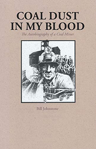 9780772646897: Coal Dust in My Blood: The Autobiography of a Coal Miner