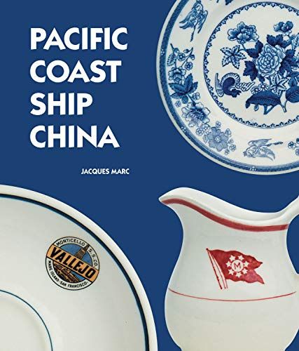 9780772659798: Pacific Coast Ship China