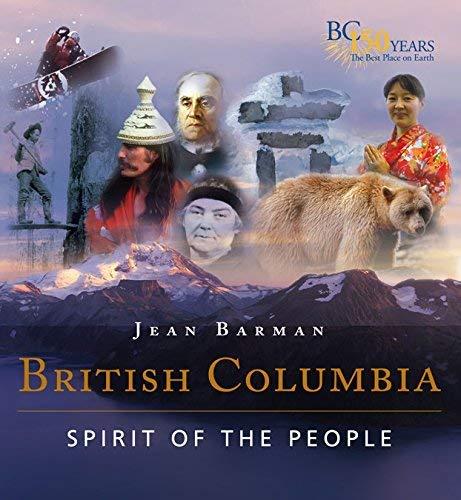 British Columbia: Spirit of the People: Barman, Jean