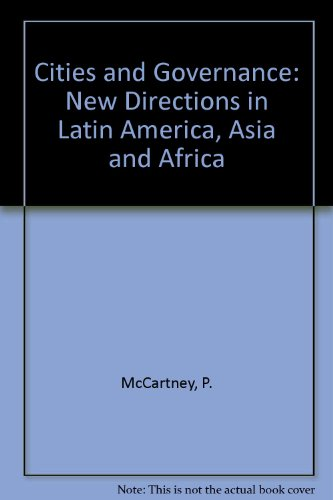 9780772714077: Cities and Governance: New Directions in Latin America, Asia and Africa