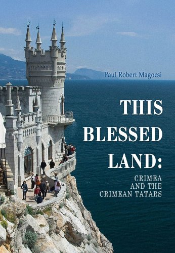 9780772751102: This Blessed Land: Crimea and the Crimean Tatars