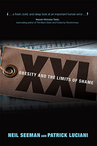 9780772786272: XXL: Obesity and the Limits of Shame