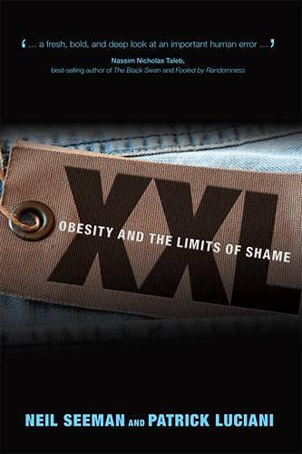 9780772786289: XXL: Obesity and the Limits of Shame