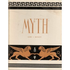 9780773023055: Myth [Hardcover] by Kerr, Moira C