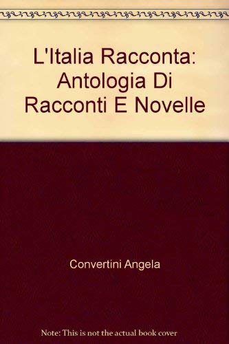 9780773033030: L'Italia Racconta: Antologia Di Racconti E Novelle