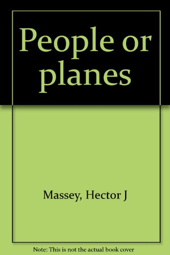 People or planes: Massey, Hector J