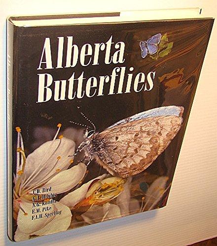 Alberta Butterflies: G. J. Hilchie C. D. Bird