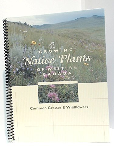 9780773261389: Growing native plants of western Canada : common grasses & wildflowers