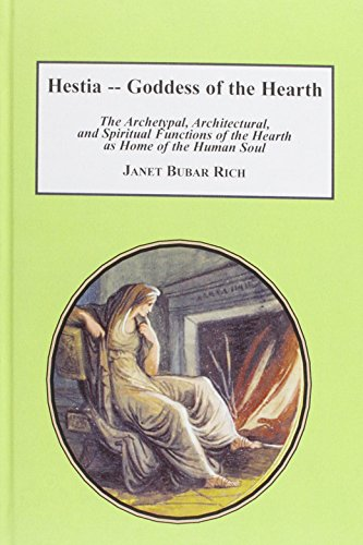 Hestia - Goddess of the Hearth: The: Rich, Janet Bubar