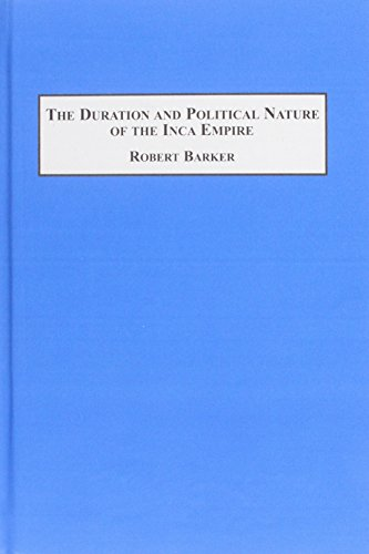 9780773400863: The Duration And Political Nature Of The Inca Empire