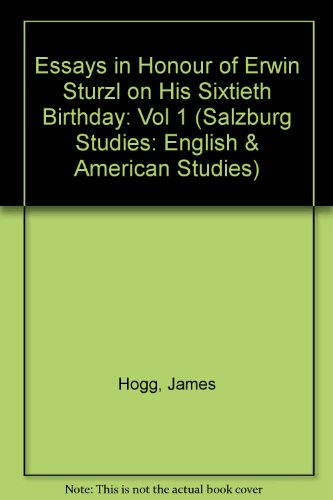 9780773401013: Essays in Honour of Erwin Sturzl on His Sixtieth Birthday (Salzburg Studies: English and American Studies) (Salzburg Studies: English & American Studies) (Vol 1)