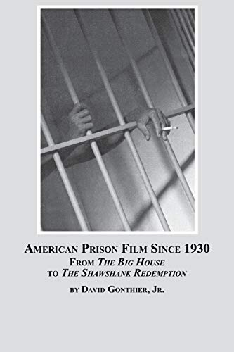 9780773407848: American Prison Film Since 1930: From the Big House to the Shawshank Redemption