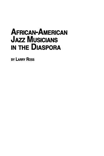 9780773407947: African American Jazz Musicians in the Diaspora