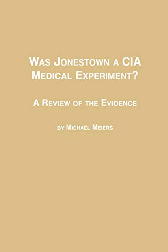 9780773408128: Was Jonestown a CIA Medical Experiment? a Review of the Evidence