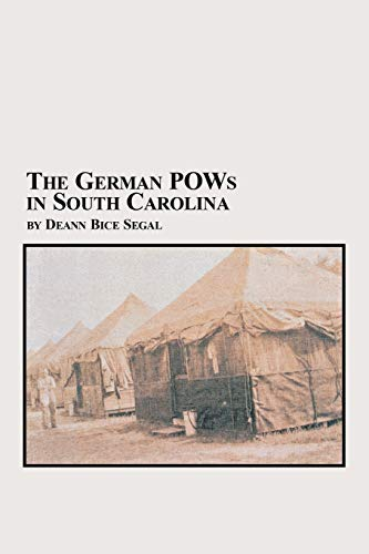 9780773408234: The German POWs in South Carolina