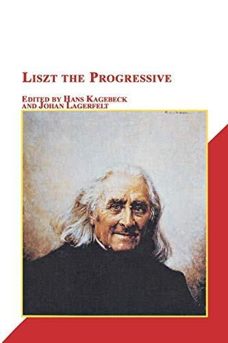 9780773408630: Liszt the Progressive