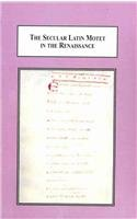 9780773414044: The Secular Latin Motet in the Renaissance