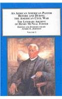 9780773414297: An African American Pastor Before and During the American Civil War: The Literary Archive of Henry McNeal Turner