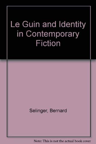 9780773420069: Le Guin and Identity in Contemporary Fiction