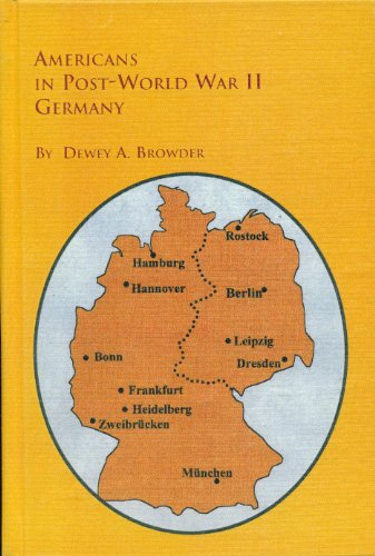 9780773422452: Americans in Post-World War II Germany: Teachers, Tinkers, Neighbors and Nuisances (Distinguished Dissertations)