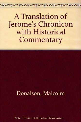 9780773422582: A Translation of Jerome's Chronicon With Historical Commentary
