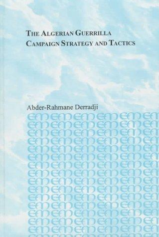 9780773422926: The Algerian Guerrilla Campaign: Strategy and Tactics