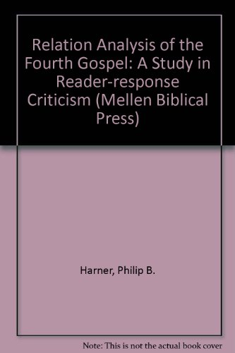9780773423640: Relation Analysis of the Fourth Gospel: A Study in Reader-Response Criticism (Mellen Biblical Press)