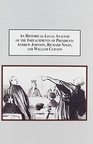 An Historical-Legal Analysis of the Impeachments of: Leibowitz, Arnold H.;