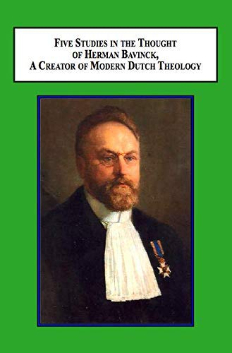 9780773425743: Five Studies in the Thought of Herman Bavinck, A Creator of Modern Dutch Theology
