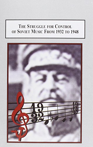9780773426115: The Struggle for Control of Soviet Music from 1932 to 1948: Socialist Realism Vs. Western Formalism