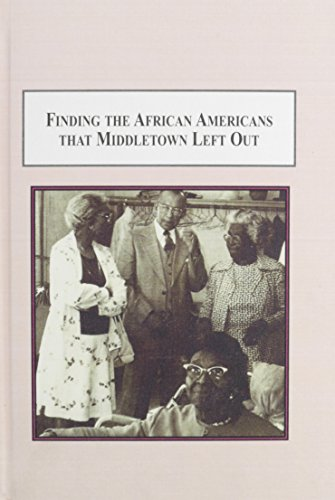 9780773426238: Finding the African Americans That Middletown Left Out: The Field Notes of a Sociologist