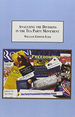 9780773430655: Analyzing the Divisions in the Tea Party Movement: The Varieties of American Political Passion