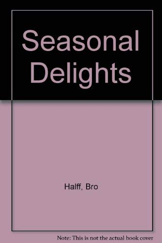 Seasonal Delights: Halff, Bro