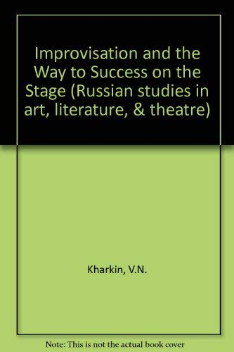 9780773432437: Improvisation and the Way to Success on the Stage (Russian studies in art, literature, & theatre) (Russian Edition)