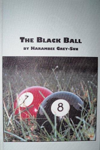9780773434516: The Black Ball
