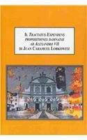 9780773436084: Il Tractatus Expendens Propositiones Damnatas Ab Alexandro VII Di Juan Caramuel Lobkowitz